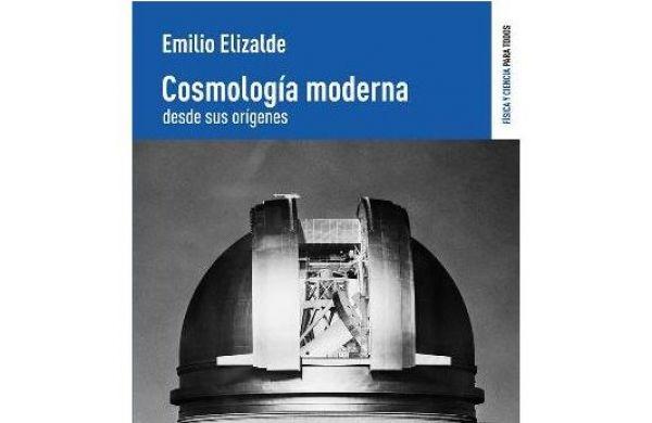 Cosmología Moderna desde sus orígenes